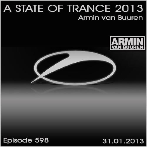 Armin van Buuren - A State of Trance Episode 598 (31.01.2013)