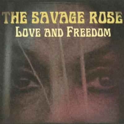 The Savage Rose - Love And Freedom (2012)