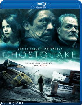Призрак в школе / Призракотрясение / Haunted High / Ghostquake [Uncut] (2012) BDRip 720p