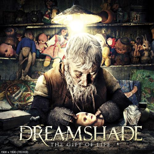 Dreamshade � The Gift Of Life (2013)