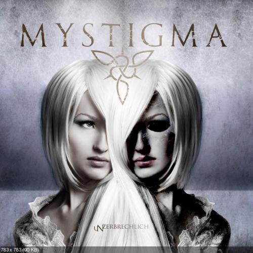 Mystigma - Unzerbrechlich (2013)