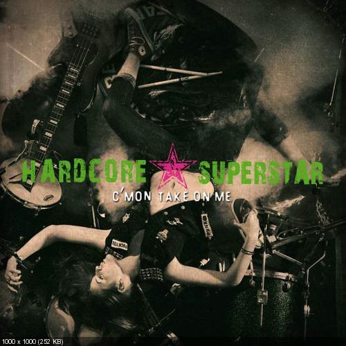 Hardcore Superstar - Cmon Take on Me (2013)