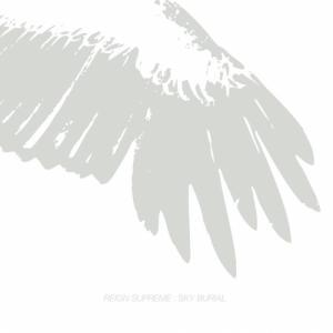 Reign Supreme - Sky Burial [EP] (2013)