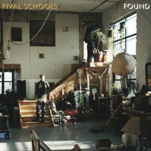 Rival Schools - Found (2013)